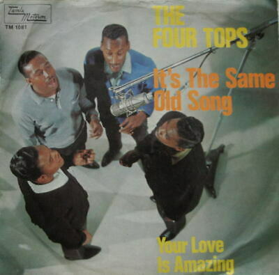 Four Tops Its The Same Old Song / Your Love Is Amazing Vinyl Single 7inch