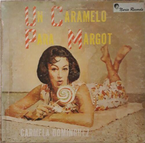 Guaracha LP Carmela Dominguez Maximo Rodriguez - Un caramelo para margot HEAR