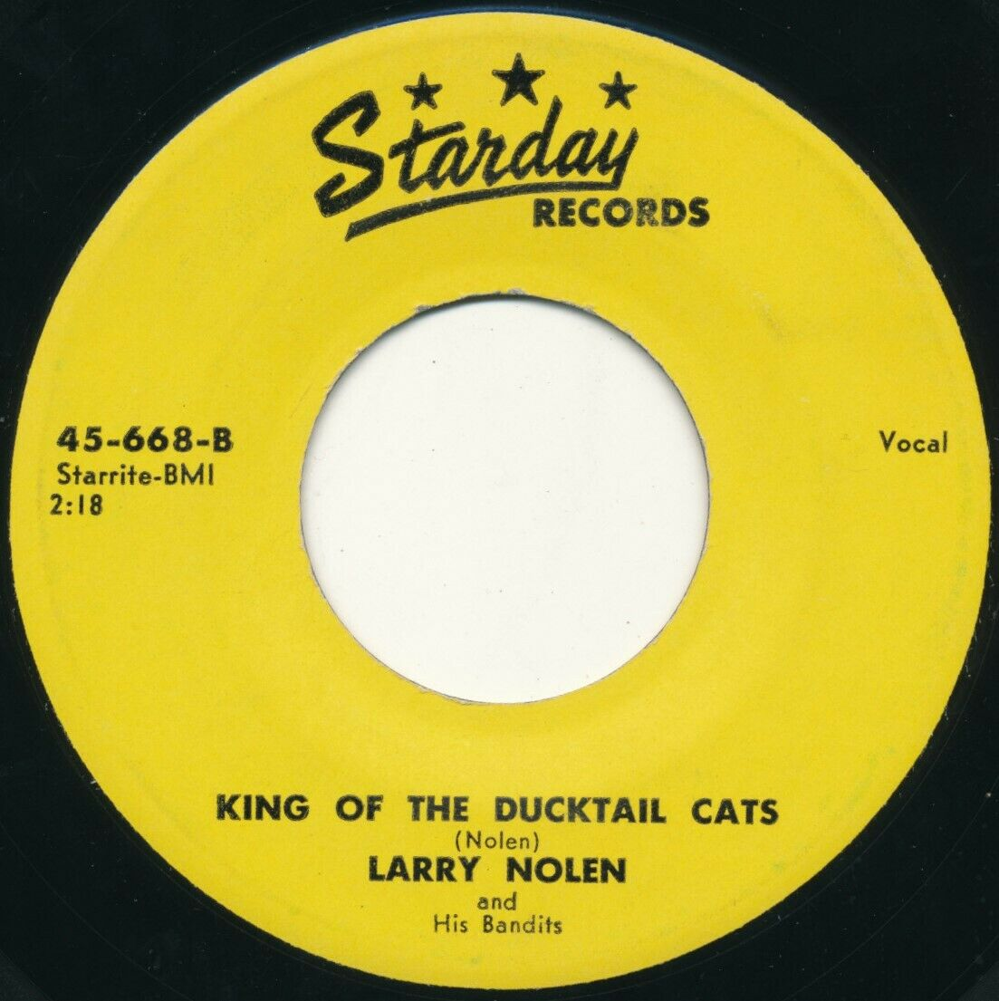 LARRY NOLEN & BANDITS It's King Of The Ducktail Cats 45 Starday Rockabilly Texas