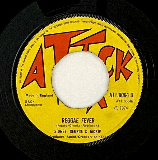 "Sidney, George & Jackie ""Reggae Fever/At The Club"" Reggae 45 Attack UK mp3"