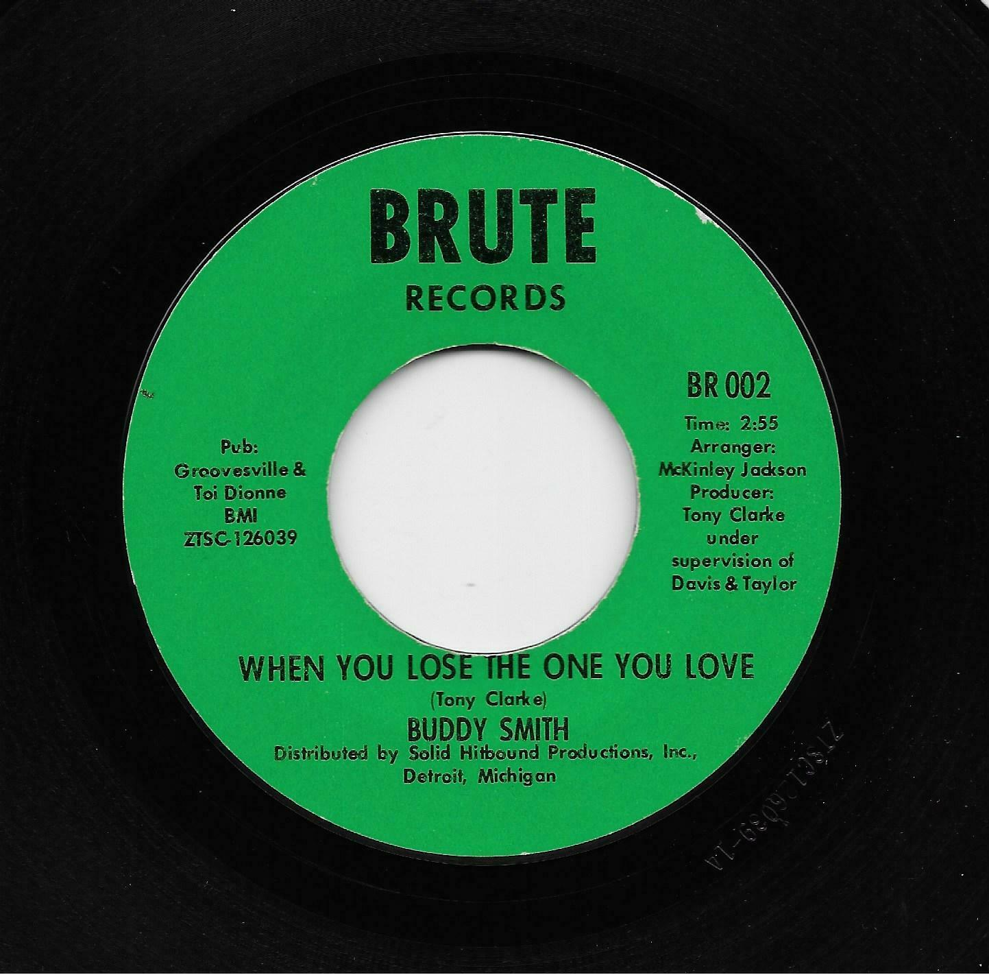 Buddy Smith - When You Lose The One You Love / You Get What You Deserve (45) 002