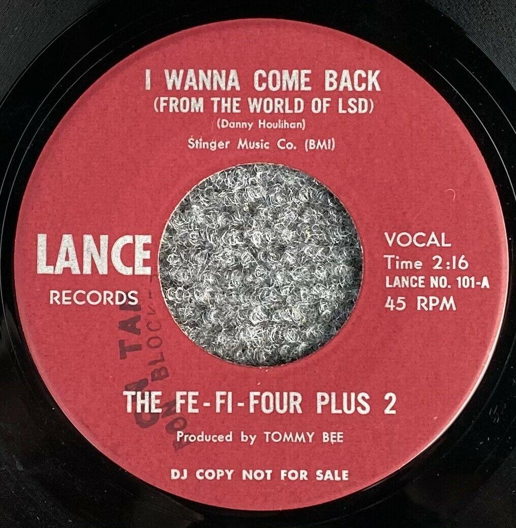 Fe-Fi-Four Plus 2 on Lance   I Wanna Come Back   X-Rare Garage Psych 45   PROMO