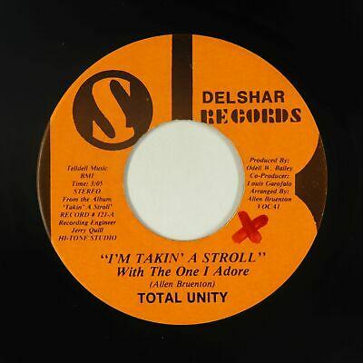 Sweet Soul 45 - Total Unity - I'm Takin' A Stroll - Delshar - mp3 - rare