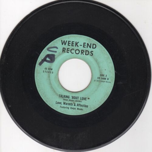 X-Over Soul 45 Love Warmth & Affection - Talking 'bout love on Week-End HEAR
