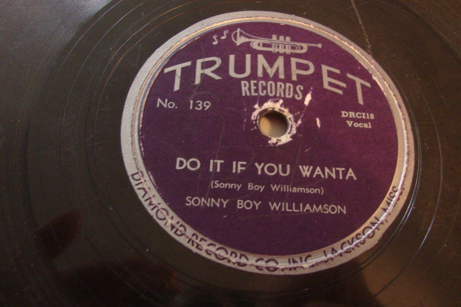 SONNY BOY WILLIAMSON - TRUMPET 78 RPM - DO IT IF YOU WANTA/ COOL COOL BLUES-HEAR