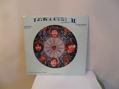 VERY RARE PICTURE DISC THE BEATLES TIMELESS II; UNRELEASED INTERVIEWS