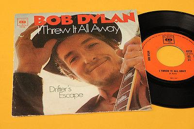 "BOB DYLAN 7"" ""I THREW IT ALL AWAY 1°ST ORIG ITALY 1969"
