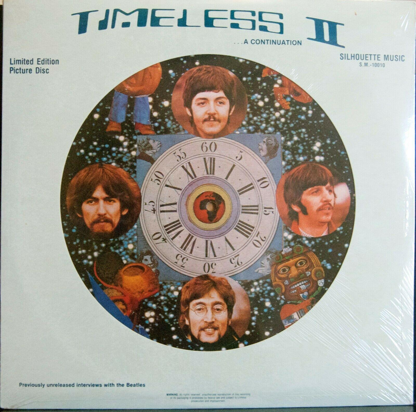 "BEATLES ""TIMELESS II""2 INTERVIEW PICTURE DISC STILL SEALED MINT"