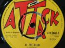 Sidney, George & Jackie - At The Club / Reggae Fever RARE ORIG UK Attack EX+ 45